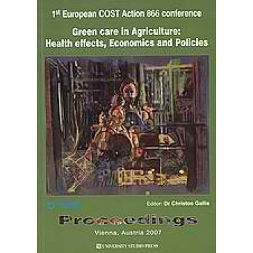 Green Care in Agriculture: Health effects, Economics and Policies